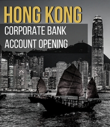 Corporate bank account Hong Kong, Account Opening Hong Kong, account Hong Kong