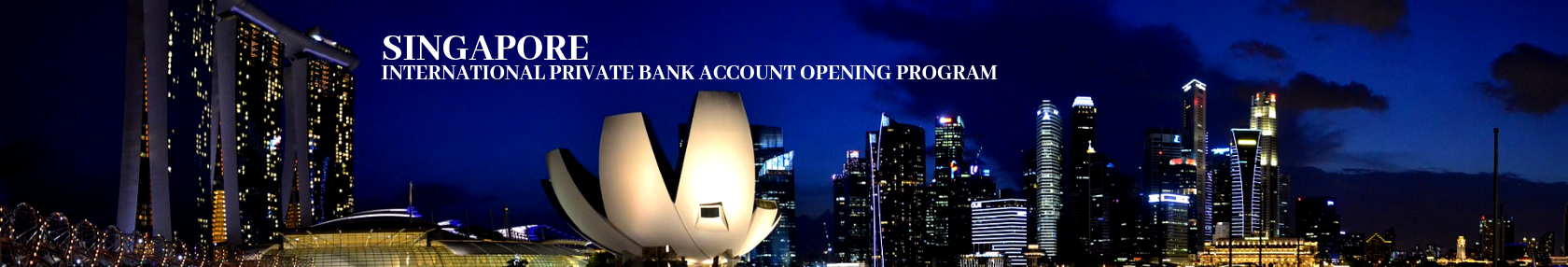 Singapore, Private Bank Account Opening