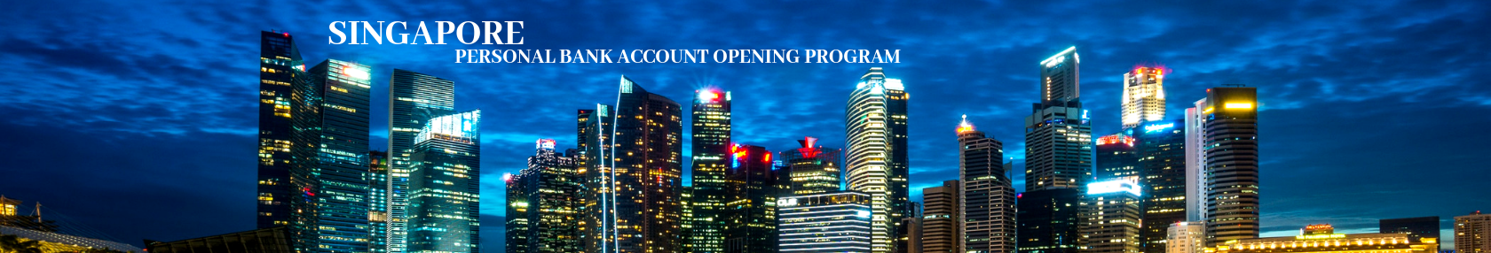 Singapore, Personal Account Opening